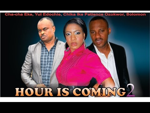 The Hour Is Coming   - Latest Nigerian Nollywood Movie