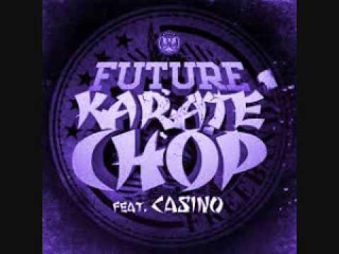 Future - Karate Chop Ft. Casino (Slo'd & Chopped) (DJ Smooth G)