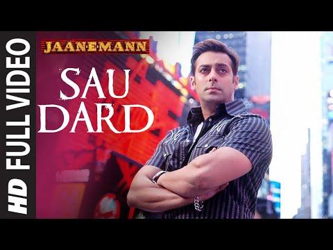 Full Video: Sau Dard | Jaan-E-Mann | Salman Khan, Preity Zinta, Akshay Kumar | Sonu Nigam, Suzan