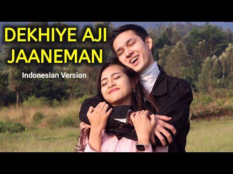 DEKHIYE AJI JAANEMAN - Indonesian version   Paling Romantis   ADINDA HALONA - AHYAR