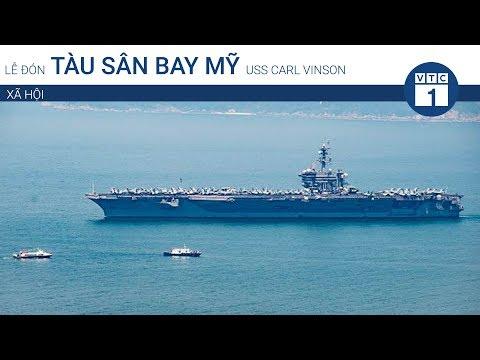 [Trực tiếp] Lễ đón tàu sân bay USS Carl Vinson ở cảng Tiên Sa | VTC1