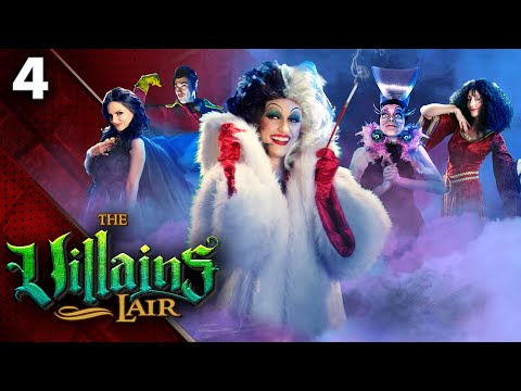 Bad Never Looked So Good- The Villains Lair (Ep 4)
