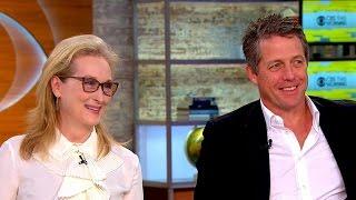 "Meryl Streep and Hugh Grant talk ""Florence Foster Jenkins"" and politics"