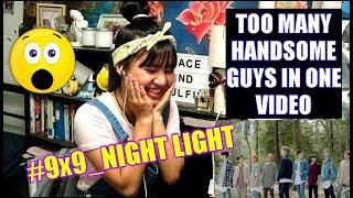 "Video 9x9 | ""NIGHT LIGHT"" [Official MV] REACTION MP3, 3GP, MP4, WEBM, AVI, FLV November 2018"