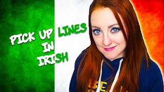 You asked for it! To celebrate #SeachtainNaGaeilge 2017 I teach you pick up lines in Irish / Gaeilge / Gaelic . SUBSCRIBE THEN HIT THE to be notified of ...