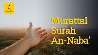 Murottal Al-Qur'an Surat An-Naba disertai Terjemah dan ayat