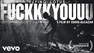 Flying Lotus - FUCKKKYOUUU