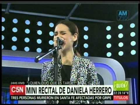 C5N – QUIEN DIJO QUE ES TARDE: MINI RECITAL DE DANIELA HERRERO
