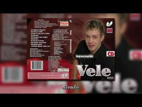 Vele - Siroce - (Audio 2009)