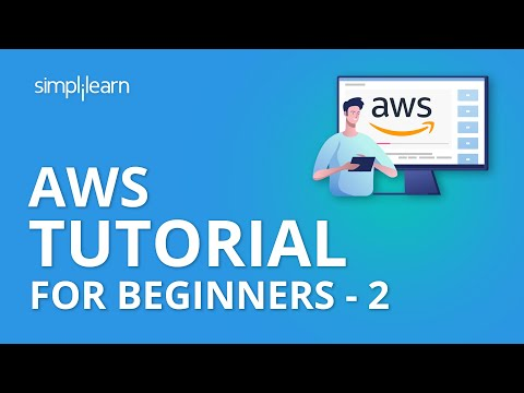 AWS Tutorial For Beginners - 2 | AWS Certified Solutions Architect Associate Tutorial | Simplilearn