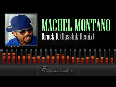 Machel Montano – Bruck It (BassInk Remix) [Soca 2014]