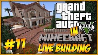 Minecraft: LIVE Building - GTA 5 Michael's Home Part 11 - Moar streets :D