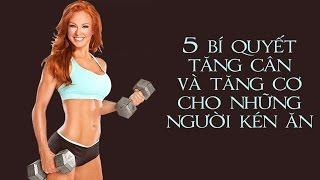 5 bí quyết ăn uống để tăng cân và tăng cơ cho những người kén ăn