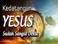 Download Lagu Persiapan Kedatangan Tuhan Yesus #KEDATANGAN YESUS SUDAH SANGAT DEKAT Pdt .Ir.Jongky T W MTh Mp3 Free