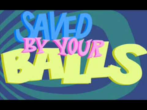 Let's Play Saved By Your Balls