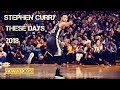 Stephen Curry Mix 2018 - These Days [Before Curry Return!]