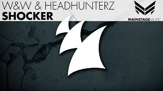 W&W & Headhunterz - Shocker (Original Mix)