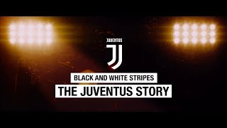 Nonton Black And White Stripes  The Juventus Story Trailer Film Subtitle Indonesia Streaming Movie Download