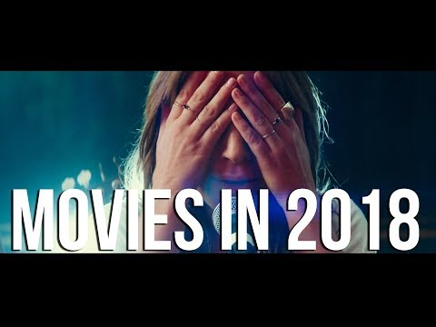 Movies in 2018 - Mashup Movie Trailer