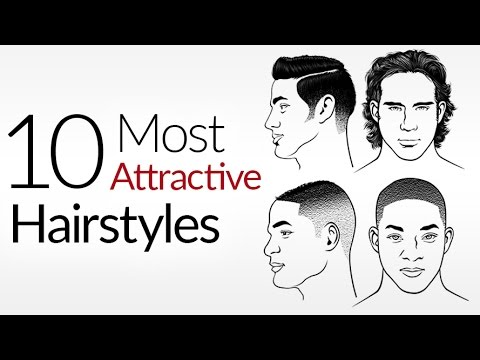 10 Most ATTRACTIVE Men's Hair Styles | Top Male Hairstyles 2017 | Attraction & A Man's Hair Style