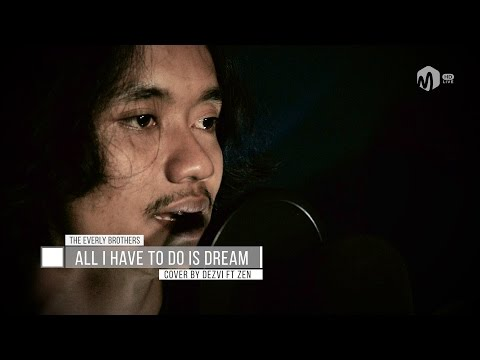 Acoustic Music | All I Have To Do Is Dream - The Everly Brothers Cover By Dezvi Ft. Zen