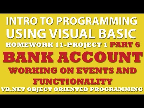 VB.net Programming Challenge 11-1 Part 6: Bank Account (VB.net Methods)