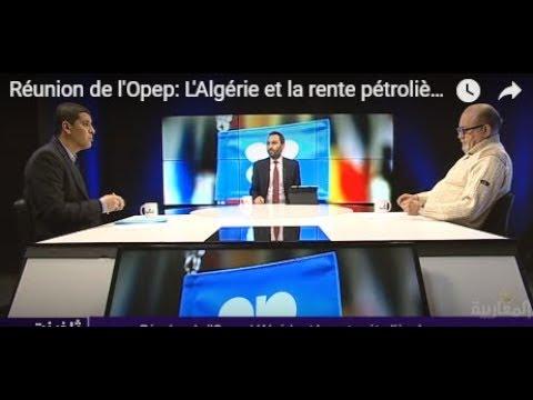 Réunion de l'Opep: L'Algérie et la rente pétrolière !