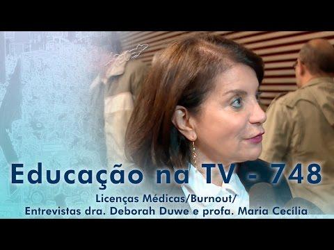 Licenças Médicas / Burnout / Entrevistas dra. Deborah Duwe e profa. Maria Cecília