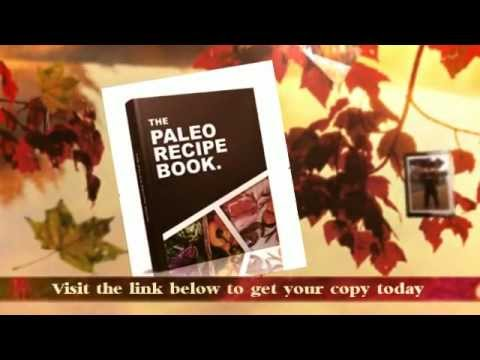 Paleo Recipe Book – Complete Source for Paleo Recipes to Energize Your Life