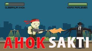 Lagu AHOK : AHOK SAKTI (Parody Soundtrack Kera Sakti ver. Indonesia) Video