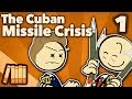 Cuban Missile Crisis The Failed Checkmate Extra History
