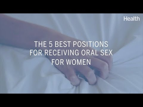 Video The 5 Best Positions for Receiving Oral Sex for Women | Health download in MP3, 3GP, MP4, WEBM, AVI, FLV January 2017