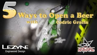 5 Ways to Open a Beer with Cedric Gracia