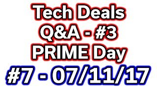 "NOTE: This is Part 3 of the Q&A from Amazon's Prime Day - Most of the deals below are long since expired, but copied here for historical sake.  I'm only uploading this here because I upload them all.  :)--- Links to all the Deals in the Video (more below, expand description for them all) ---Amazon PRIME Day - http://amzn.to/2v97eWt - Deals as often as every 5 minutes!Free 30 Day Trial of Prime - http://amzn.to/2tBfIaL - 6 Months Free if a Student!Amazon Echo - $89 - http://amzn.to/2v5I0sb28"" UHD 4K Freesync Monitor - $279 - http://amzn.to/2v5VhkcSeagate 3TB External USB 3.0 HDD - $69 - http://amzn.to/2u2CEB3Sony Wireless Headphones - $99 - http://amzn.to/2sMjAmyPS4 Slim - Uncharted 4 - $229 - http://amzn.to/2tJVbzgXBox One S - Bundles - $239 - http://amzn.to/2v9bYLzCyberPowerPC - $639 - http://amzn.to/2uf5LBGRyzen 7 1700 - $269 - http://amzn.to/2tK3CuBRyzen 7 1700X - $299 - http://amzn.to/2tavdmPCorsair H110i 240mm Liquid - $84 - http://amzn.to/2sMrAnBASUS Prime B350 - $74 - http://amzn.to/2ueQSzjGigabyte Aorus X370 K5 - http://amzn.to/2ufcKu6Elgato Game Capture HD60 - $109 - http://amzn.to/2u5qHdXCorsair Crystal 570X RGB Tempered Glass - $139 - http://amzn.to/2tKnAFwCorsair Gaming K70 RGB Cherry MX - $109 - http://amzn.to/2v9nwhURazer Haga Hex V2 MOBA Gaming Mouse - $39 - http://amzn.to/2u4DAVCSteelSeries Stratus XL Wireless Gaming Controller - $34 - http://amzn.to/2taI73WRazer ManO'War Gaming Headset - $109 - http://amzn.to/2uf6ZNgLG 29"" Full HD IPS - $199 - http://amzn.to/2sMeJlqLG 34"" Full HD IPS 144hz FreeSync - $499 - http://amzn.to/2uf8wmrAcer 24"" Full HD 1ms FreeSync - $104 - http://amzn.to/2tK4RdjSanDisk Ultra II 500GB SSD - $136 - http://amzn.to/2tK2cQyPrey - PS4 - XB1 - PC - $29 - http://amzn.to/2taUVHXCyberPowerPC - High End PC - $1,699 - http://amzn.to/2v96Bw8------------------------------------------- --- Computer Deals in the US ---Amazon.com - http://amzn.to/2b4teIpNewEgg.com - http://bit.ly/29wXbSJeBAY.com - http://ebay.to/29cBqoM --- Computer Deals Outside of the US ---Amazon.ca - http://amzn.to/2bdT6GjAmazon.co.uk - http://amzn.to/2bdXRvCAmazon.de - http://amzn.to/2bdSK2kAmazon.fr - http://amzn.to/2b4LMKyAmazon.es - http://amzn.to/2bdTt3v --- Discounted Digital Software & Games ---Kinguin.net - http://bit.ly/2df8Zc9G2A.com - http://bit.ly/2dt9XnY --- Other Links ---Twitch (Live Streams) - http://bit.ly/2qSPlwwBackBlaze (Online Backup) - http://bit.ly/2ceOAm4Patreon (Support Me!) - http://bit.ly/29g0PUdTwitter (Follow Me!) - http://bit.ly/2ilZIW7"