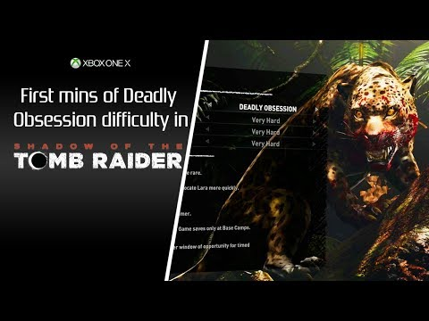 Shadow of the Tomb Raider [XB1] Deadly Obsession difficulty