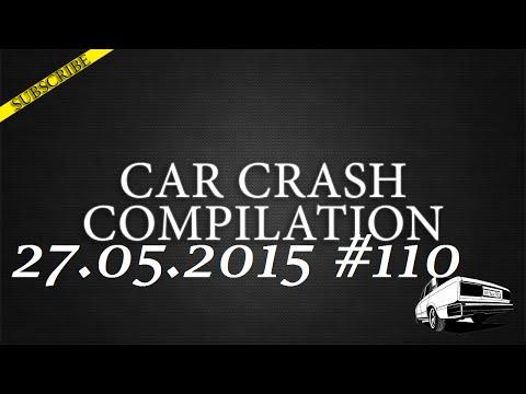 Car crash compilation #110 | Подборка аварий 27.05.2015