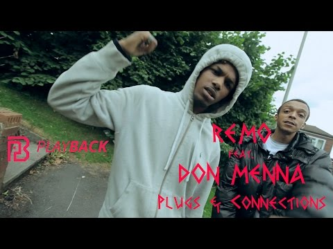 Remo NBH – Plugs and Connections (feat. Don Menna)