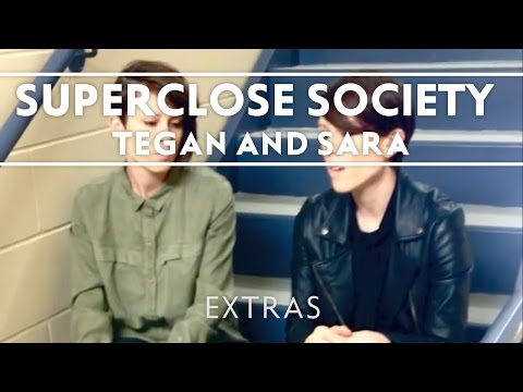 Tegan and Sara - Superclose Society