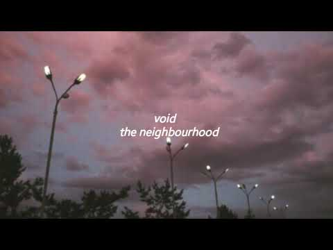 void // the neighbourhood (lyrics)
