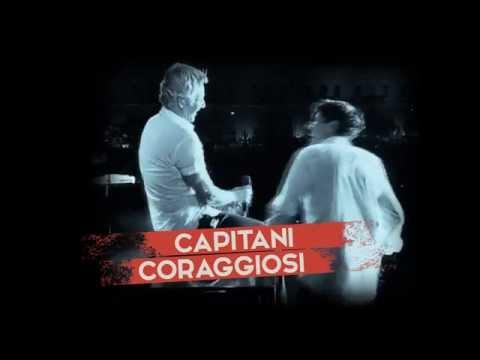 CLAUDIO BAGLIONI GIANNI MORANDI / CAPITANI CORAGGIOSI