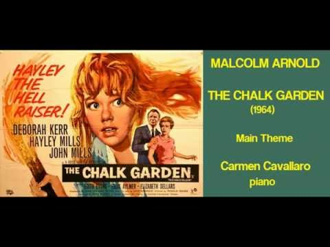 Malcolm Arnold: The Chalk Garden (1964) Main Theme [Carmen Cavallaro]