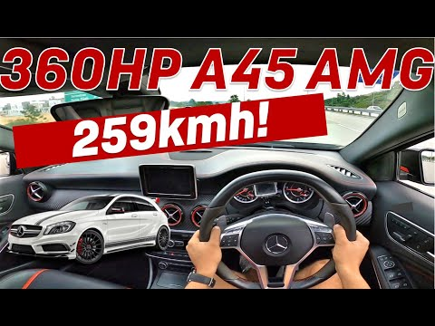 360HP A45 AMG POV Review - 259kmh on Lekas Highway