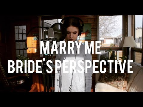 Video Marry Me Cover - Bride's Perspective download in MP3, 3GP, MP4, WEBM, AVI, FLV January 2017