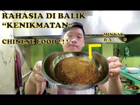 RAHASIA DI BALIK KENIKMATAN CHINESE FOOD    MINYAK BA.......