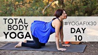 Video Total Body Yoga Day 10 YogaFix30 With Fightmaster Yoga MP3, 3GP, MP4, WEBM, AVI, FLV Maret 2018