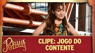 Clipe: Jogo do Contente | As Aventuras de Poliana