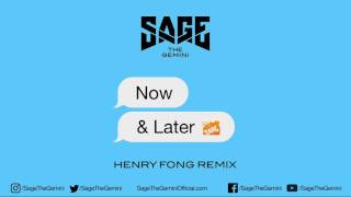Video Sage The Gemini - Now and Later (Henry Fong Remix) MP3, 3GP, MP4, WEBM, AVI, FLV April 2018