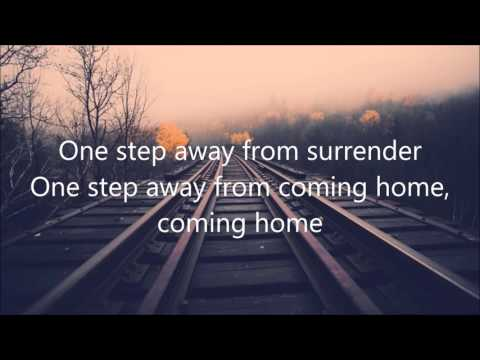 """One Step Away""- By Casting Crowns (Lyrics)"