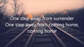"Video ""One Step Away""- by Casting Crowns (Lyrics) MP3, 3GP, MP4, WEBM, AVI, FLV Maret 2019"