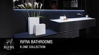 RIFFRA K.ONE bath collection